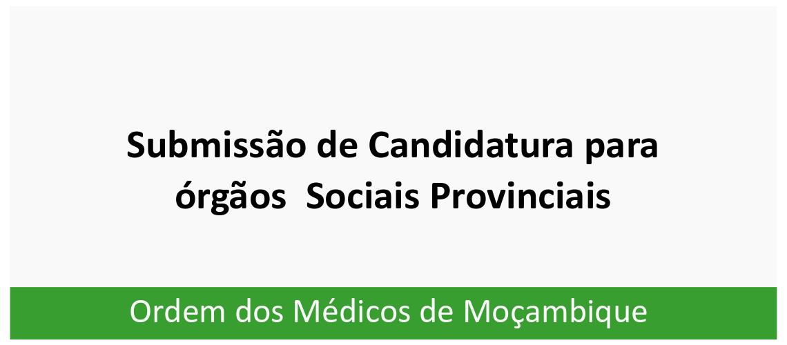 submisao de candidatura para orgao sociais provinciais